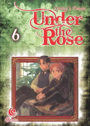Under The Rose Vol. 6