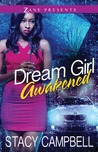 Dream Girl Awakened by Stacy Campbell