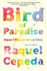 Bird of Paradise: How I Became Latina