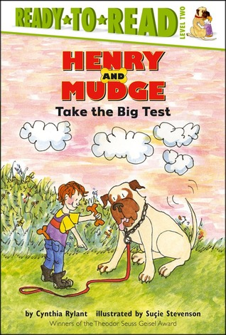 Henry and Mudge Take the Big Test by Cynthia Rylant