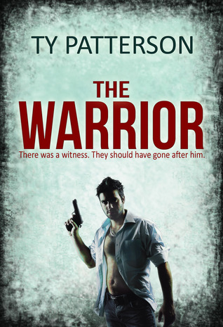 The Warrior by Ty Patterson