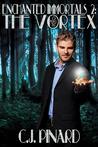 The Vortex (Enchanted Immortals, #2)