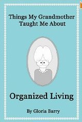 things-my-grandmother-taught-me-about-organized-living
