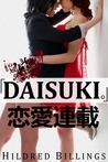 """""""Daisuki."""" (Ren'Ai Rensai, #1)"""