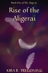Rise of the Aligerai (Book 1)