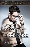 Princess and the Professor by Serenity King