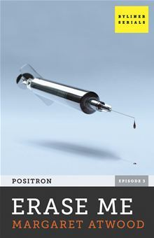 Erase Me (Positron, #3)