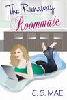 The Runaway Roommate