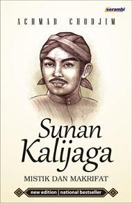 Sunan Kalijaga by Achmad Chodjim