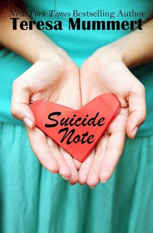 Suicide Note by Teresa Mummert
