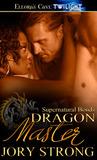 Dragon Master (Supernatural Bonds, #9)