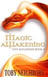 Magic Awakening (The Five Kingdom, #2)