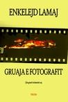 Gruaja e fotografit (Albanian Edition)