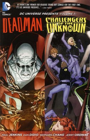 DC Universe Presents, Vol. 1: Deadman/Challengers of the Unknown