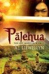 Palehua (Last Warrior, #2)