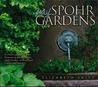 My Spohr Gardens by Elizabeth Saito