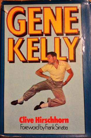 Gene Kelly: A Biography