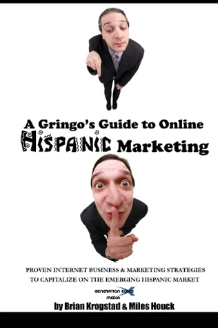 A Gringo's Guide to Online Hispanic Marketing