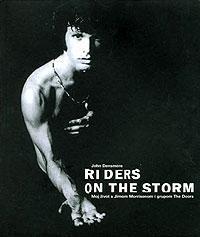Riders on the storm: moj život s Jimom Morrisonom i grupom The Doors