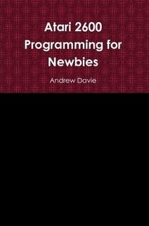 Atari 2600 Programming for Newbies