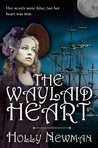 The Waylaid Heart