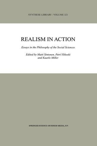 Realism in Action: Essays in the Philosophy of the Social Sciences