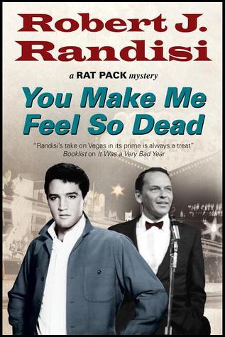 You Make Me Feel So Dead (Rat Pack Mysteries, #8)