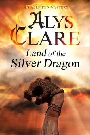 Land of The Silver Dragon (Aelf Fen  #5)