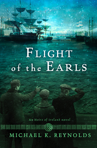 Flight of the Earls (Heirs of Ireland #1)