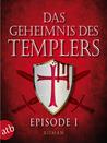 Ein heiliger Schwur (Das Geheimnis des Templers, #1)