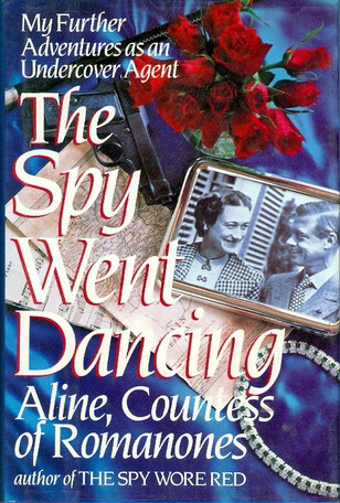 The Spy Went Dancing by Aline, Countess of Romanones