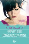 Le imprevedibili conseguenze dell'amore by Jill Mansell