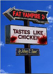 Tastes Like Chicken(Fat Vampire 2)
