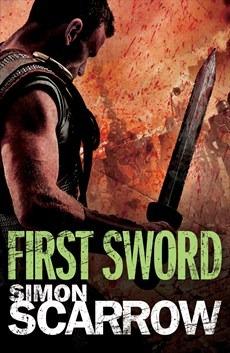 First Sword (Roman Arena, #3)