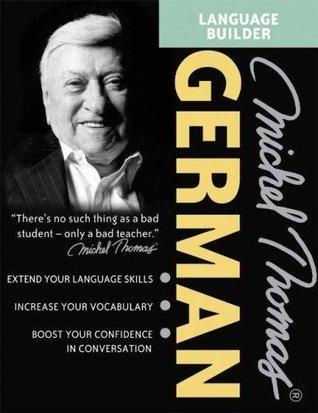 Michel Thomas German Language Builder (Michel Thomas Series)