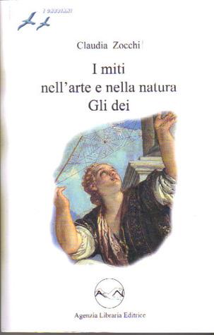 I miti nell'arte e nella natura: Gli dei