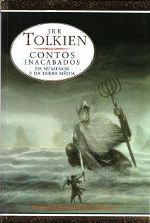 Contos Inacabados de Númenor e da Terra Média by J.R.R. Tolkien