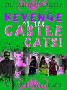Revenge of the Castle Cats (The Grimm Chronicles #3)