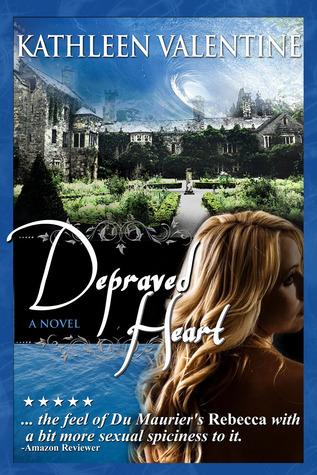 Depraved Heart by Kathleen Valentine