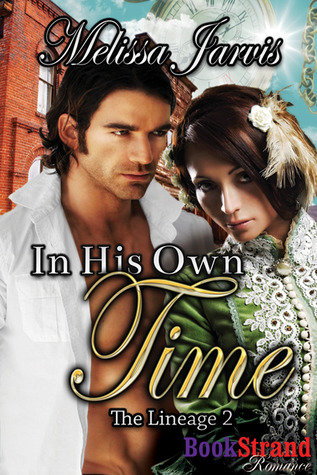 In His Own Time (The Lineage #2)