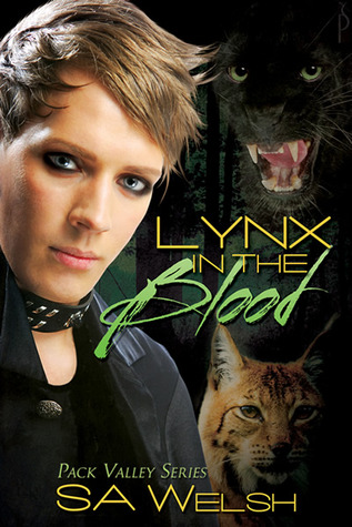 Lynx in the Blood (Pack Valley, #2)