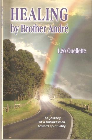 Healing by Brother André
