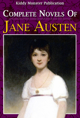 Complete Novels of Jane Austen - Six Novels In One Volume With 450+ Illustrations and Free Audio Book Link