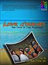 Love Journey: Ada Cinta di Tiap Perjalanan