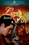 Love's Secret Fire