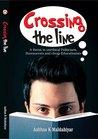 Crossing The Line by Aabhas K. Maldahiyar