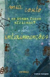 E Se Obama Fosse Africano?