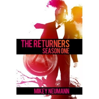 The Returners: Season One Omnibus