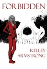 Forbidden by Kelley Armstrong