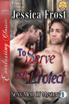 To Serve and Protect (Sexy Men of Mystery #1)